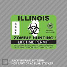 Illinois Zombie Hunting Permit Sticker Decal Vinyl Outbreak Response Team