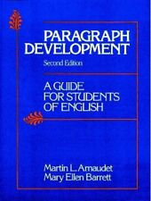 Paragraph Development: A Guide for Students of Eng