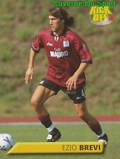 163 EZIO BREVI ITALIA REGGINA FIGURINE STICKER CALCIO KICK OFF 99 MERLIN