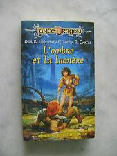 Lance Dragon 7 - L'ombre et La Lumière - La trilogie des préludes