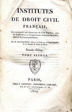 INSTITUTES DE DROIT CIVIL FRANÇAIS = TOME SECOND ed. 1809