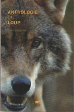 Livre : Anthologie du Loup - Elise Rousseau - Editeur : Delachaux et Niestlé