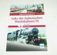 Loks der italienischen Staatsbahnen FS und NTV seit 1946 - Typenkompass