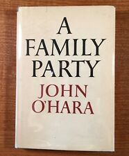 A FAMILY PARTY by John O'Hara (HC/DJ) SIGNED by Author (First Printing)