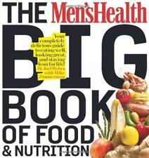 Men's Health Big Book of Food & Nutrition by Joel Weber, Editors men's HEALTH