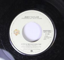 Rock 45 Judy Taylor - A Step In The Right Direction / He Picked Me Up When You L