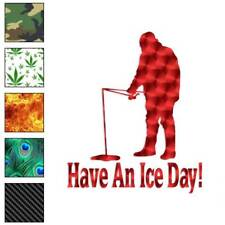 Have An Ice Day Fishing Decal Sticker Choose Pattern + Size #354