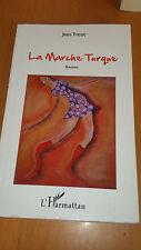 Jean Tricot - La Marche Turque - L'Harmattan