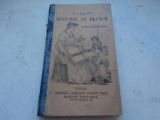 livre scolaire HISTOIRE DE FRANCE Cours Elémentaire Désiré Blanchet BELIN 1902