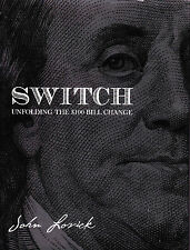 Switch by John Lovick $100 Dollar Bill Change-1st Ed Coins Close-Up Illusion
