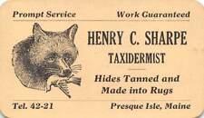 PRESQUE ISLE, MAINE, HENRY SHARPE TAXIDERMIST BUSINESS CARD