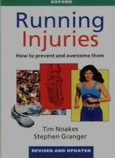 Running Injuries: How to Prevent and Overcome Them,Tim Noakes, Stephen Granger