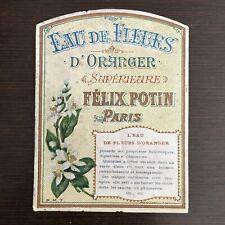 Ancienne Etiquette Félix Potin Eau de Fleurs D'Oranger Supérieur French Label