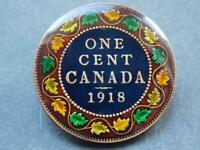 Hand Enamelled Canada Large Cent 1918 King George V World War One Period