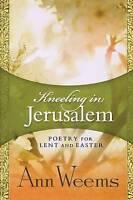 Kneeling in Jerusalem, Weems, Ann, Very Good Book