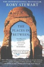 The Places In Between by Rory Stewart (Paperback) Book