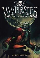 Black Heart - Vampirates #4 by Justin Somper HC new