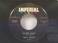 """RICKY NELSON """"BE-BOP BABY / HAVE I TOLD YOU LATELY THAT I LOVE YOU"""" 45"""