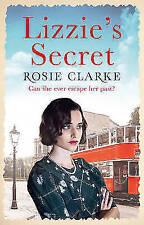 Lizzie's Secret (The Workshop Girls) by Clarke, Rosie, NEW Book, FREE & FAST Del