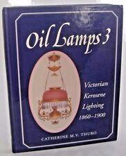 Oil Lamps 3 Victorian Kerosene Lighting 1860-1900 Price Guide Book VERY NICE!