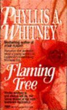 Phyllis A Whitney / Flaming Tree 1986 Romance Mass Market