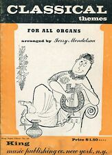 Classical Themes For All Organs arr. by Jerry Mendelson, King Organ Library # A3