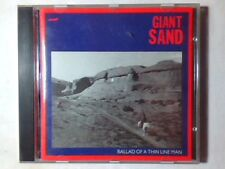 GIANT SAND Ballad of a thin line man cd 1st PRESS VERY RARE COME NUOVO LIKE NEW