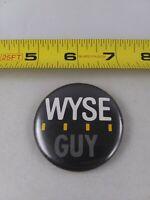 Vintage WYSE GUY pin button pinback *EE78