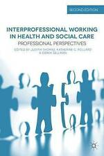 Interprofessional Working in Health and Social Care: Professional...