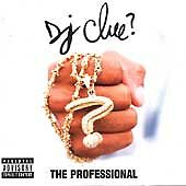 The Professional [PA] by DJ Clue? (CD, May-2001, Def Jam (USA) Like New