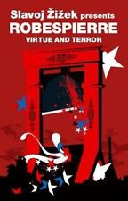 Virtue and Terror (Revolutions), Robespierre, Maximilien, Good Book
