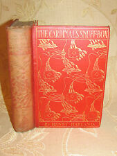 Antique Collectable Book Of The Cardinal's Snuff - Box, By Henry Harland - 1903