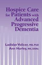 USED (VG) Hospice Care for Patients with Advanced Progressive Dementia (Springer