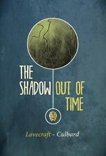 The Shadow Out of Time by H. P. Lovecraft (2013, Paperback)