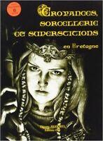 Croyances, sorcellerie et superstitions en Bretagne - Thierry Jigourel  CPE 2010