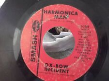 45W THE OX BOW INCIDENT HARMONICA MAN / REACH OUT ON SMASH RECORDS