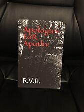 Apologies FoR Apathy (Poetry Album 1) By: R.V.R. -poetry- -art- -Fast-