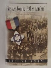 """""""We Are Coming Father Abra'am"""":The History of the 9th Vermont Volunteer Infantry"""
