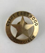 Unforgiven Clint Eastwood Promotional Pin Sheriff Lapel Badge