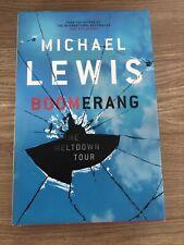 Boomerang: The Meltdown Tour by Michael Lewis (Hardback, 2011)