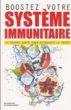 BOOSTEZ VOTRE SYSTEME IMMUNITAIRE régime santé pour retrouver la forme LIVRE