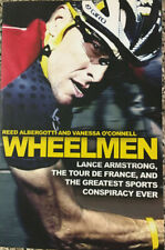 WHEELMEN – Lance Armstrong, The Tour De France & The Greatest Sports Conspiracy