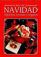 Libro de la navidad: adornos, recetas y regalos by