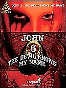 JOHN 5 - THE DEVIL KNOWS MY NAME GUITAR TAB SONG BOOK