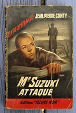 Fleuve Noir ancien 258, espionnage, Mr Suzuki attaque, Jean-Pierre Conty, marqué
