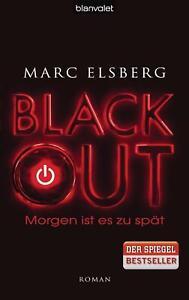BLACKOUT - Morgen ist es zu spät von Marc Elsberg (2012, Geb. Ausgabe) UNGELESEN