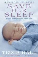 Save Our Sleep by Tizzie Hall - Fully Revised and Updated - Large Paperback