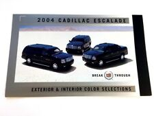 2004 Cadillac Escalade Color Paint and Upholstery Interior Guide Brochure  EXT