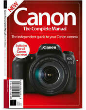 Canon The Complete Manual DSLR Digital Camera User Guide Photography Pro Tips