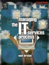 Managing the IT Services Process by Noel Bruton